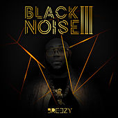 Black Noise 3 de BreezyDozit
