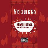 Yo Quiero by Armani Depaul