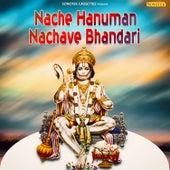 Nache Hanuman Nachave Bhandari - Single by Mohit Chauhan