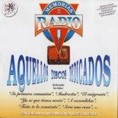 Memorias De La Radio - Aquellos Discos Dedicados van Various Artists