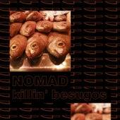 Killin' Besugos by Nomad