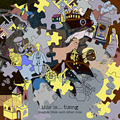 This Is Tunng…Magpie Bites and Other Cuts by Tunng
