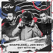 Get with Me von Shapeless