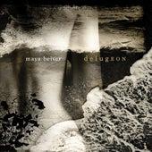 Maya Beiser: delugEON by Maya Beiser