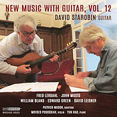 New Music with Guitar, Vol. 12 by David Starobin