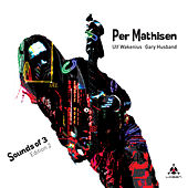 Sounds of 3 - Edition 2 by Per Mathisen