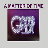 A Matter of Time von The Grand Jury
