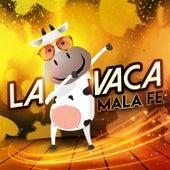 La Vaca by Malafe
