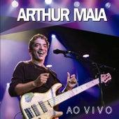 Arthur Maia - Ao Vivo de Arthur Maia