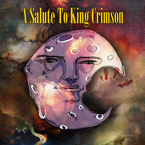 A Salute To King Crimson by Various Artists