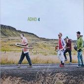 Adhd 4 by ADHD