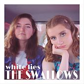 White Lies by The Swallows