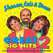 Great Big Hits 2 by Sharon Lois and Bram