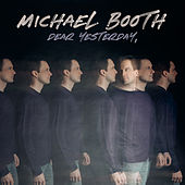 Dear Yesterday by Michael Booth