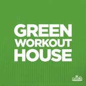 Green Workout House von Various Artists