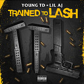 Trained to Lash von Various Artists