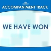 We Have Won by Mansion Accompaniment Tracks