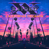 California Dreamin' by X-Raided