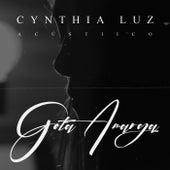 Gota Amarga (Acústico) by Cynthia Luz
