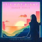 It's Not Right (Sondr Remix) von Sondr