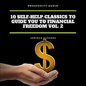 10 Self-Help Classics to Guide You to Financial Freedom Vol: 2 by George Samuel Clason