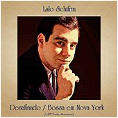 Desafinado / Bossa em Nova York (All Tracks Remastered) de Lalo Schifrin