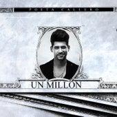 1 Millon by El Poeta Callejero