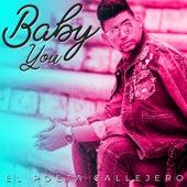 Baby You de El Poeta Callejero