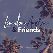 Landon Austin & Friends: Covers (June 2019) (Acoustic) de Landon Austin