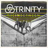 The in Between by Trinity