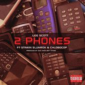2 Phones by Lee Scott