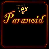 Paranoid by Lex