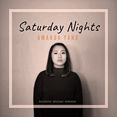 Saturday Nights (Acoustic Reggae) by Amanda Yang