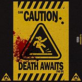 Death Awaits EP by Cam Caution
