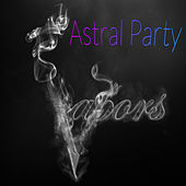Astral Party van The Vapors