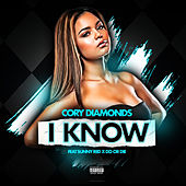 I Know de Cory Diamonds