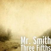 Three Fifths de Mr. Smith