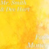 Fast Money de Mr. Smith