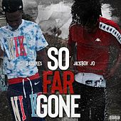 So Far Gone by BaggFiles