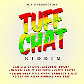 Tuff Chat by Various Artists