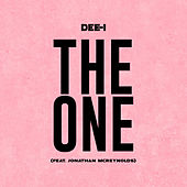 The One (feat. Jonathan McReynolds) by Dee-1