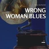 Wrong Woman Blues de Ivory Joe Hunter