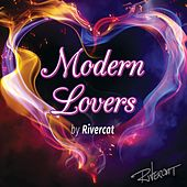 Modern Lovers von Rivercat