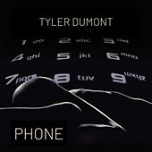 Phone by Tyler Dumont
