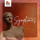 Relaxation Symphonies by Various Artists