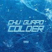 Colder de El Guapo