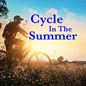 Cycle In The Summer de Various Artists