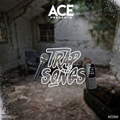 Trap Songs by Ace
