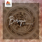 Baroque Relaxation by Various Artists