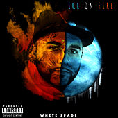 Ice on Fire von White Spade